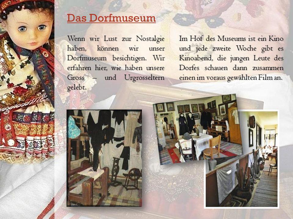 Das Dorfmuseum