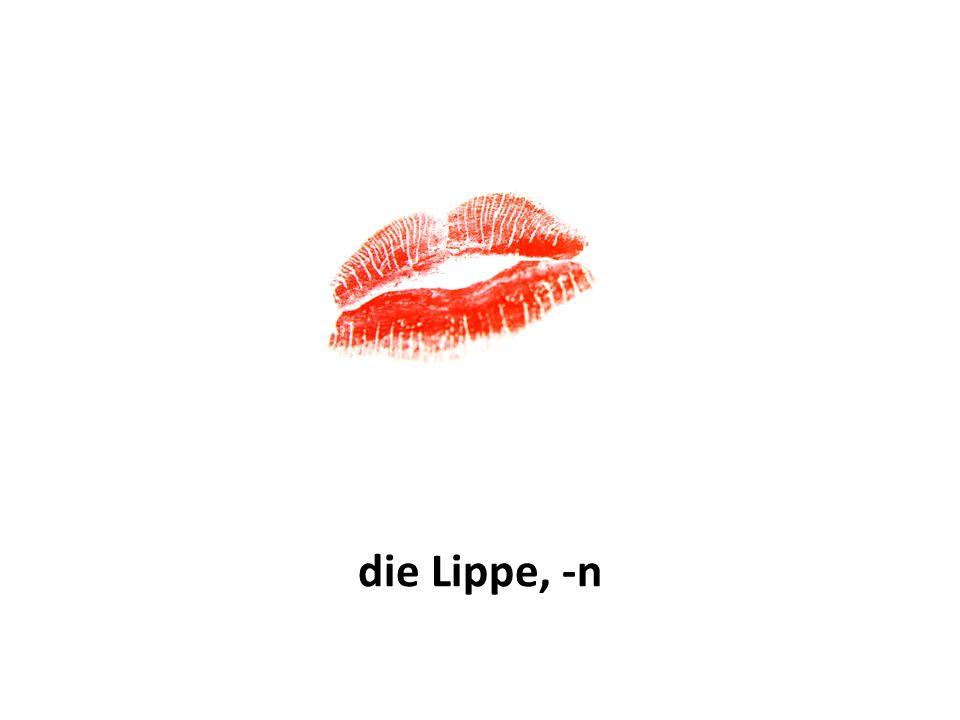 die Lippe, -n