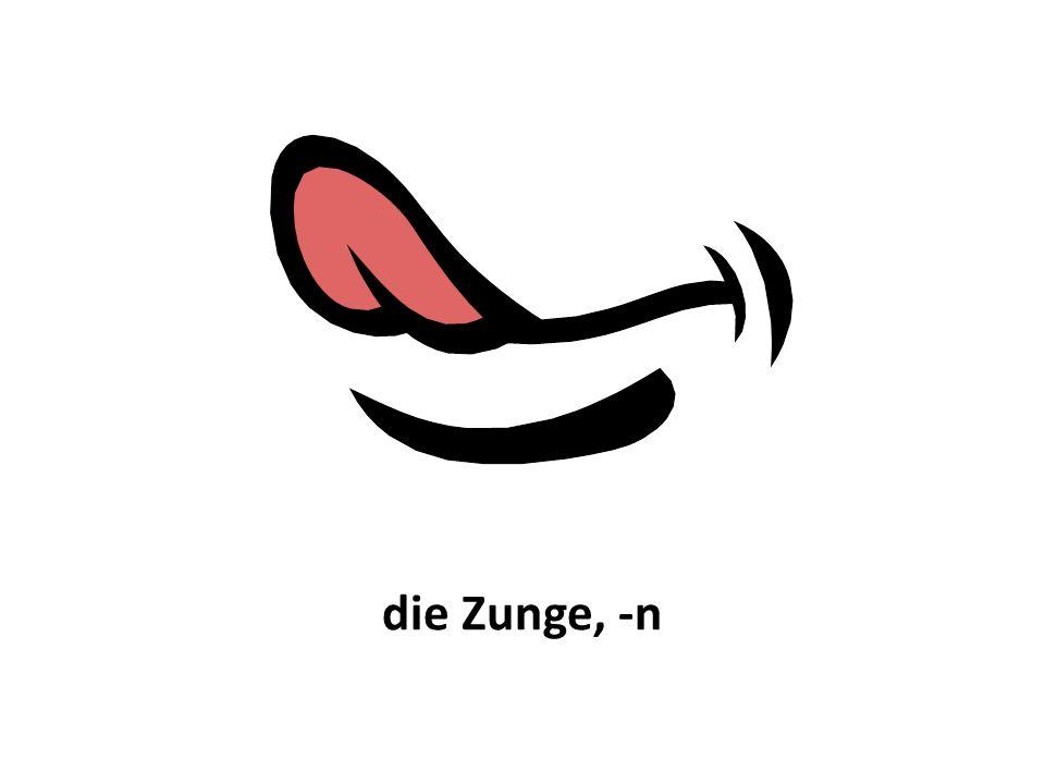 die Zunge, -n
