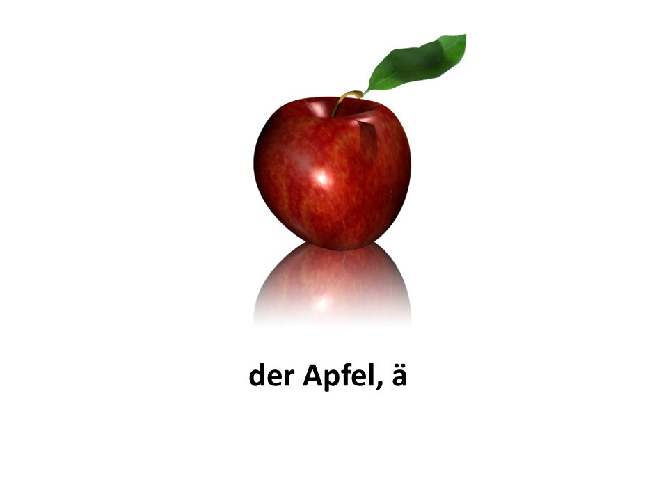 der Apfel, ä