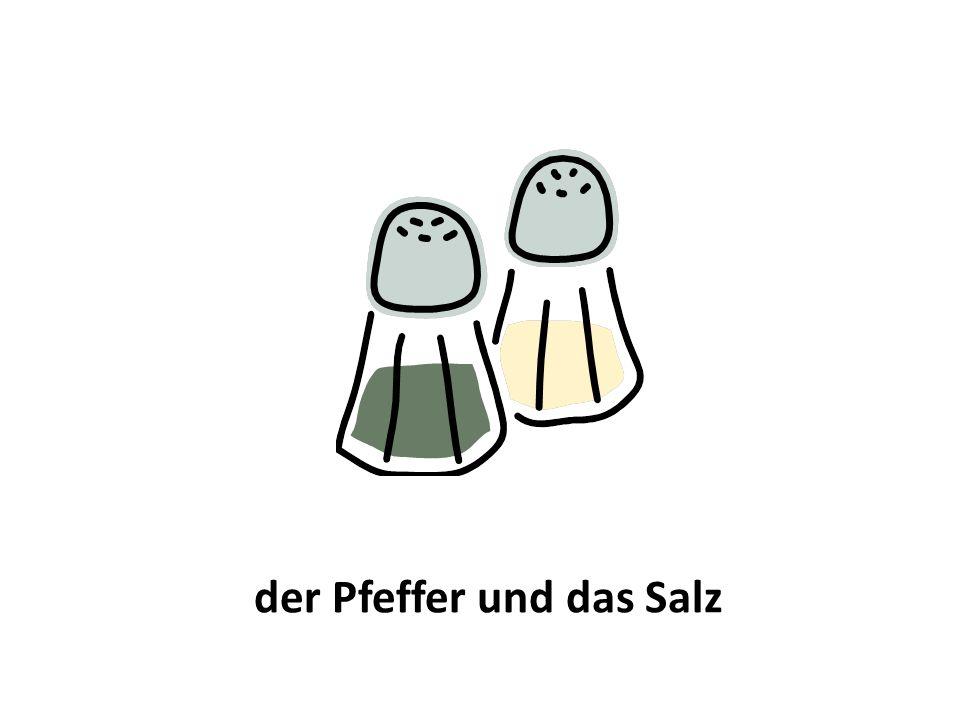 der Pfeffer und das Salz