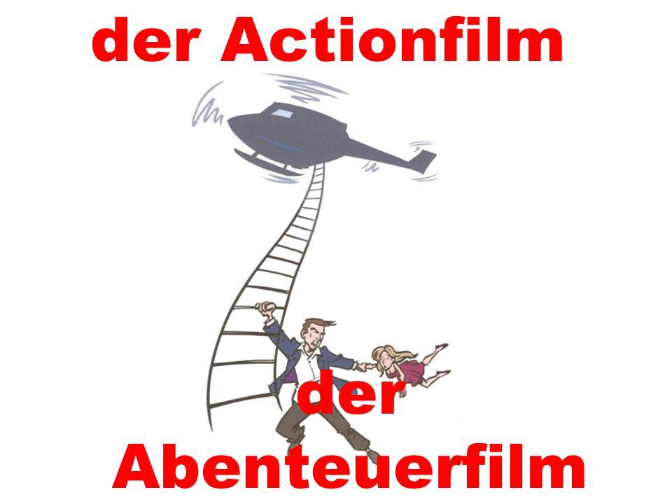 der Actionfilm der Abenteuerfilm