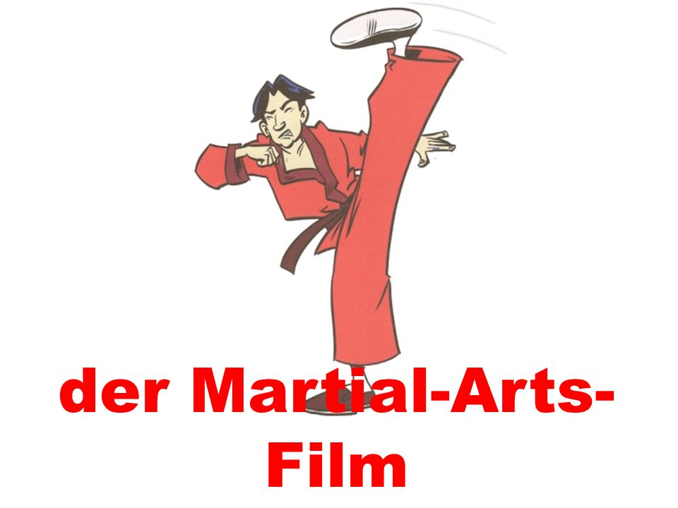 der Martial-Arts-Film
