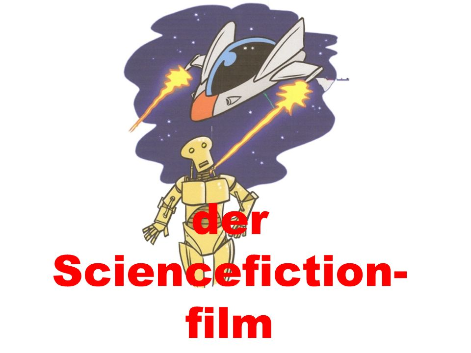 der Sciencefiction-film