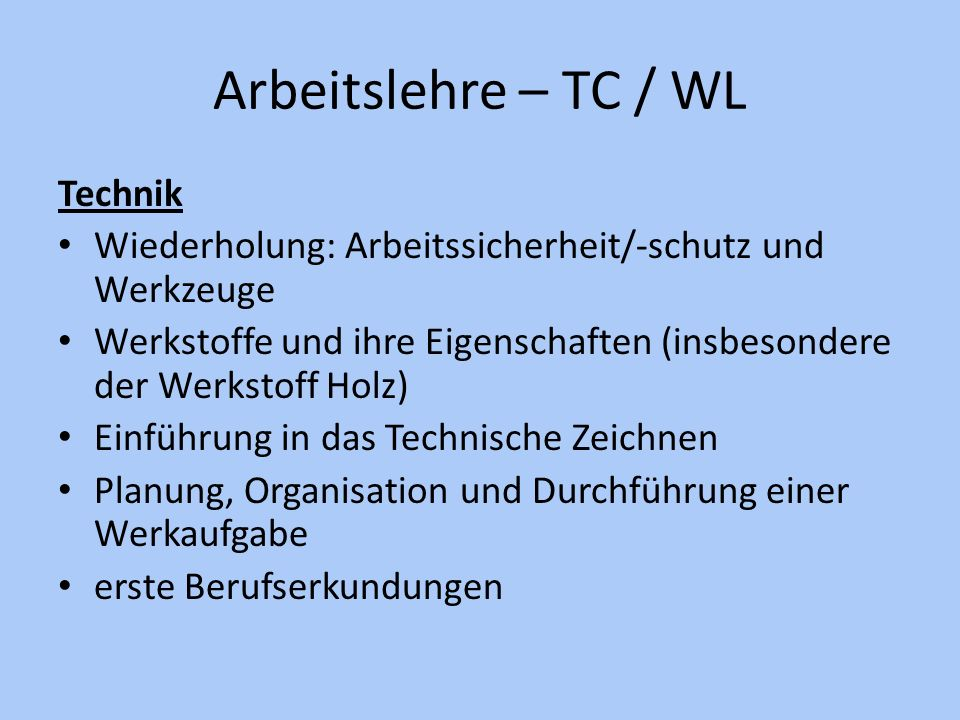 Arbeitslehre – TC / WL Technik