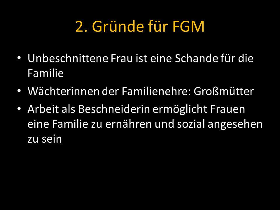 2. Gründe für FGM Unbeschnittene Frau ist eine Schande für die Familie