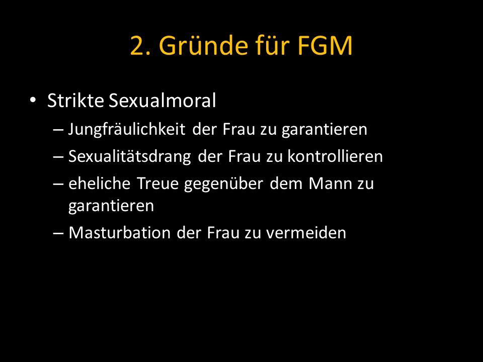 2. Gründe für FGM Strikte Sexualmoral