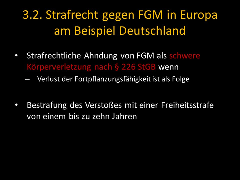 3.2. Strafrecht gegen FGM in Europa am Beispiel Deutschland