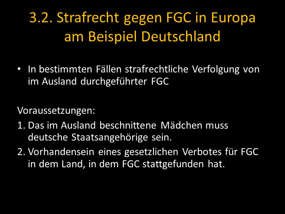 3.2. Strafrecht gegen FGC in Europa am Beispiel Deutschland