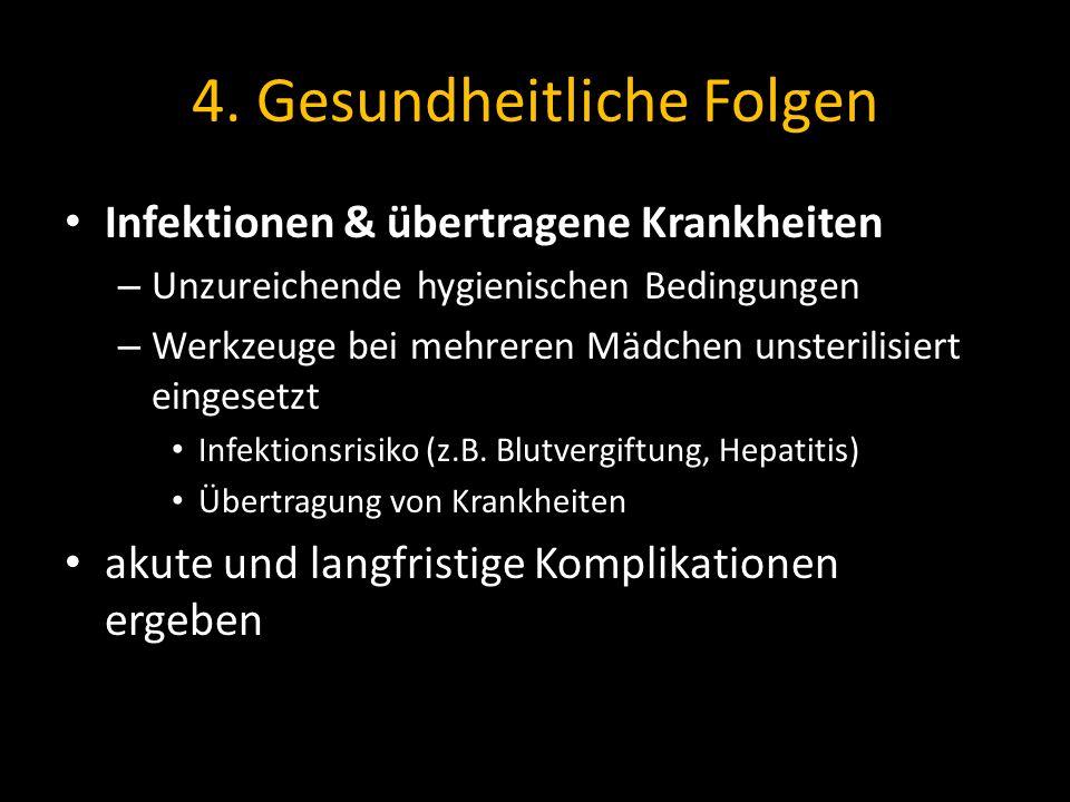 4. Gesundheitliche Folgen