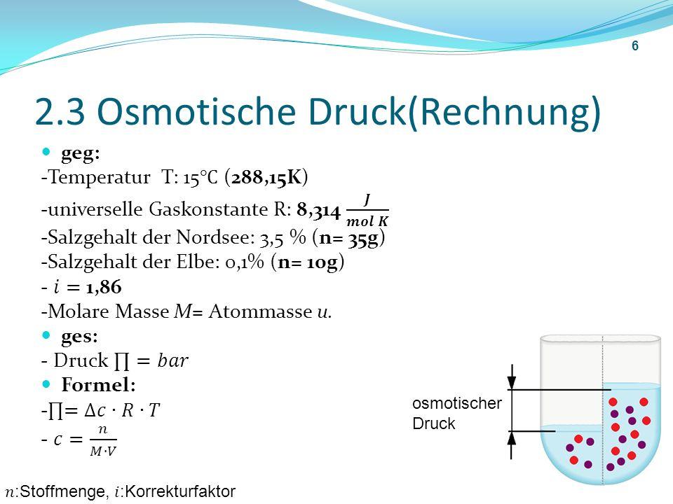 2.3 Osmotische Druck(Rechnung)