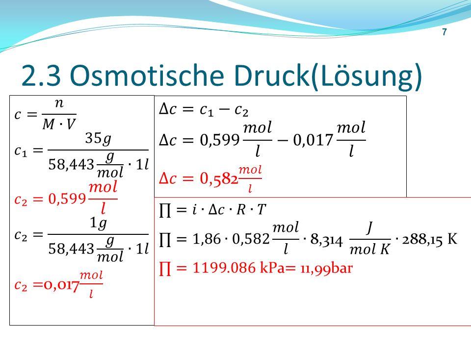 2.3 Osmotische Druck(Lösung)