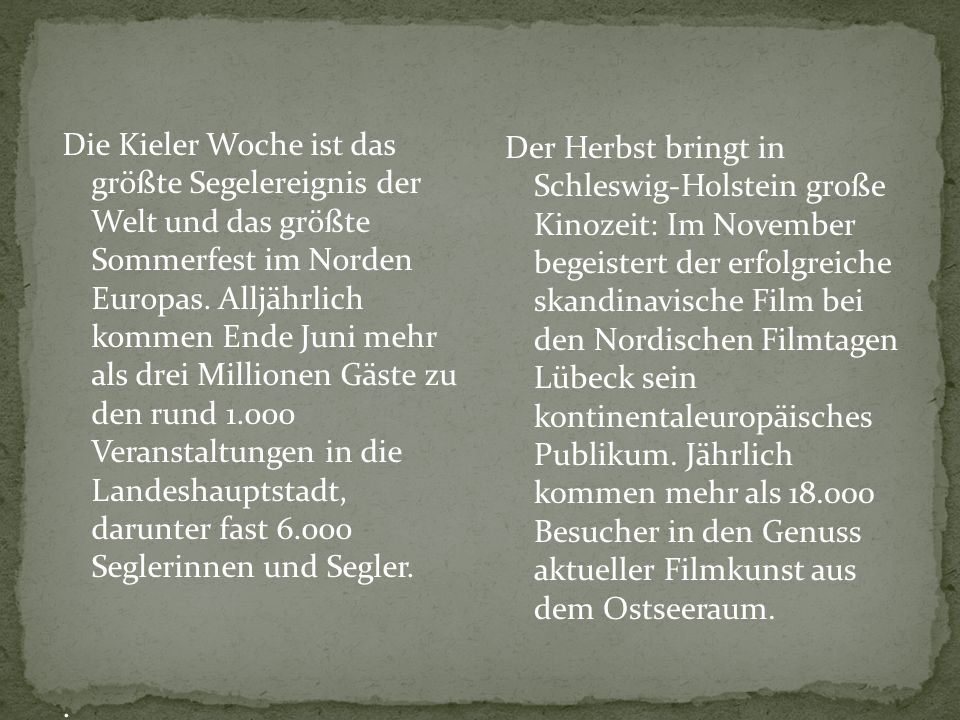 Der Herbst bringt in Schleswig-Holstein große Kinozeit: Im November begeistert der erfolgreiche skandinavische Film bei den Nordischen Filmtagen Lübeck sein kontinentaleuropäisches Publikum. Jährlich kommen mehr als 18.000 Besucher in den Genuss aktueller Filmkunst aus dem Ostseeraum.