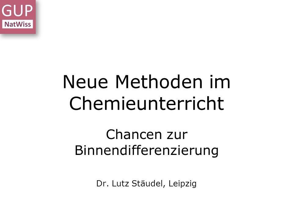 Neue Methoden im Chemieunterricht