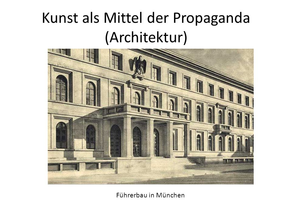 Kunst als Mittel der Propaganda (Architektur)