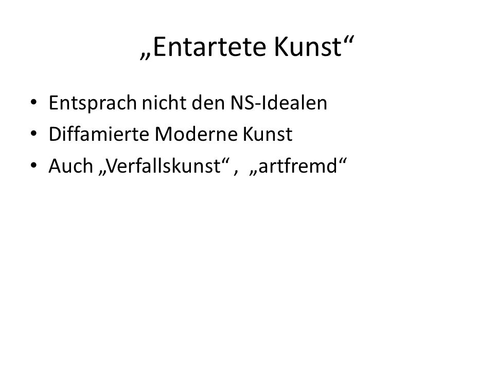 """""""Entartete Kunst Entsprach nicht den NS-Idealen"""