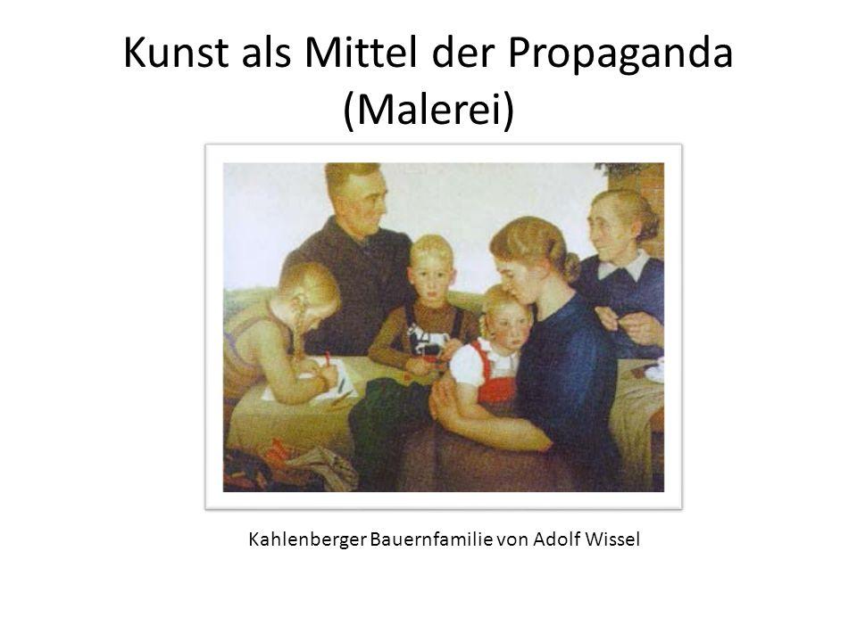 Kunst als Mittel der Propaganda (Malerei)