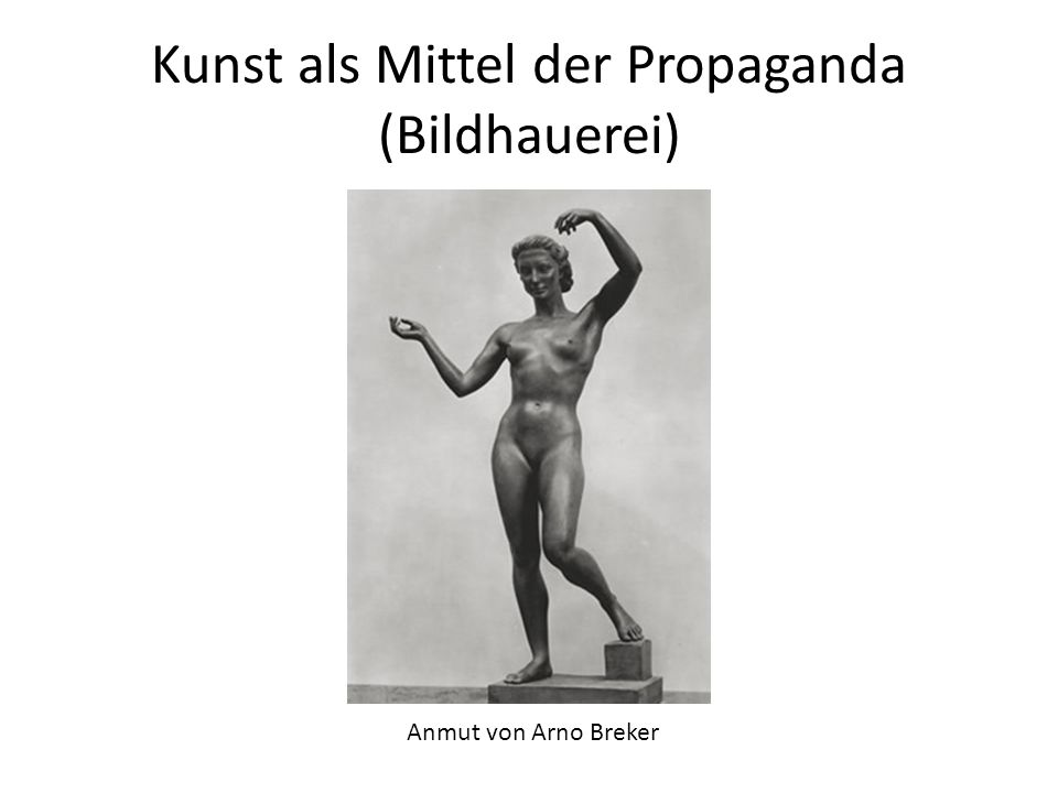 Kunst als Mittel der Propaganda (Bildhauerei)