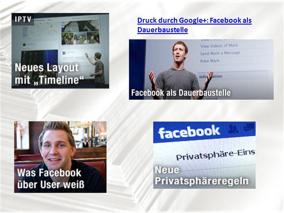 Druck durch Google+: Facebook als Dauerbaustelle