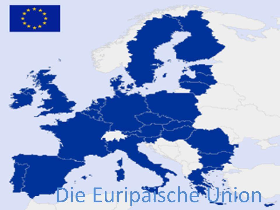 Die Euripäische Union http://stud.euro.ubbcluj.ro/~bs103g/