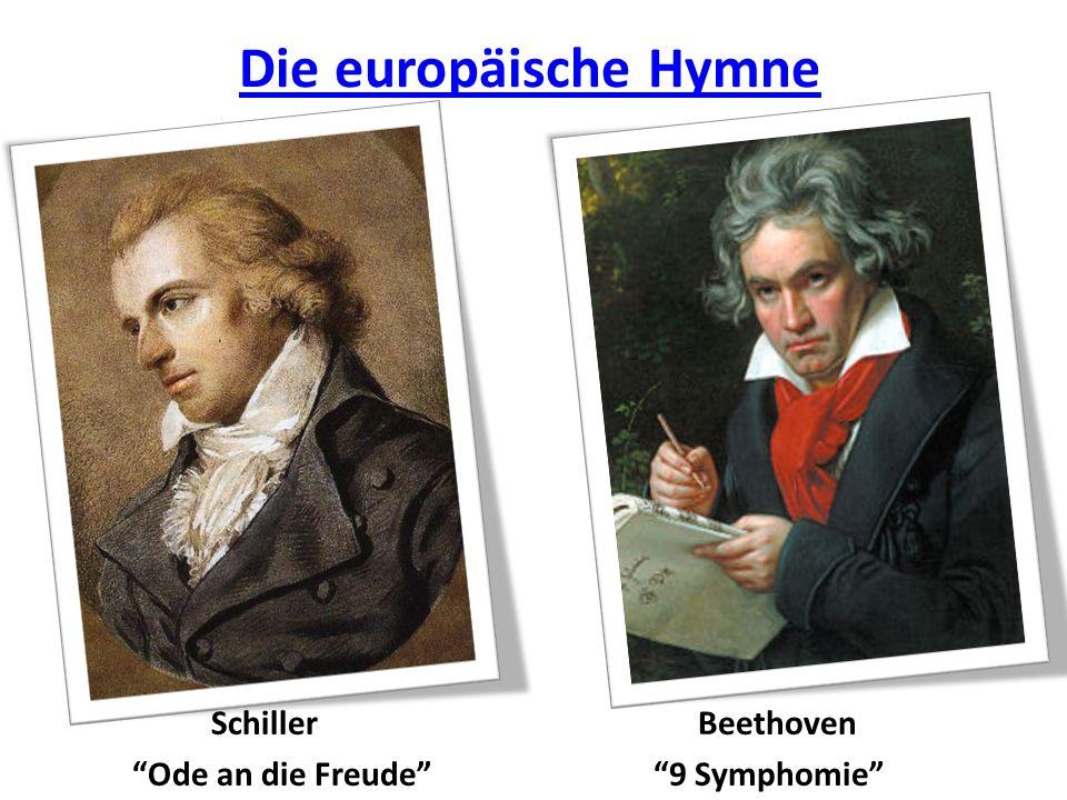 Die europäische Hymne Schiller Ode an die Freude Beethoven