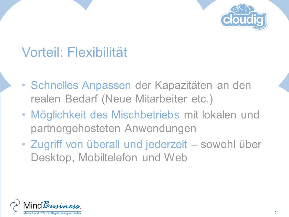 Vorteil: Flexibilität
