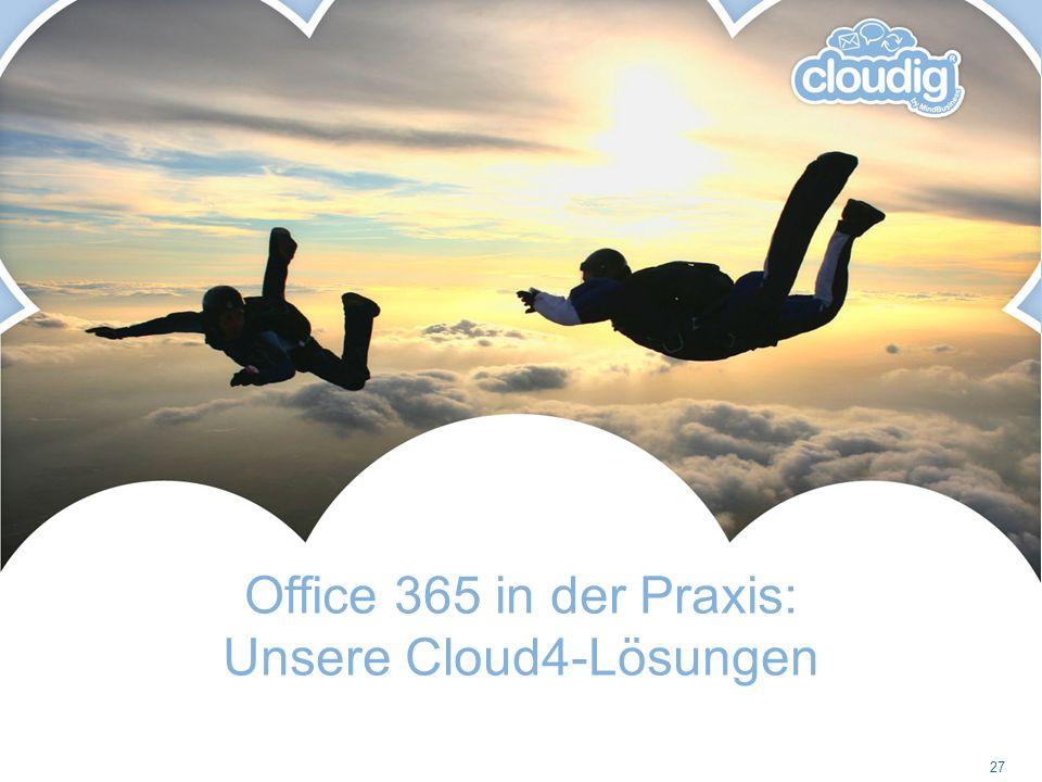 Office 365 in der Praxis: Unsere Cloud4-Lösungen