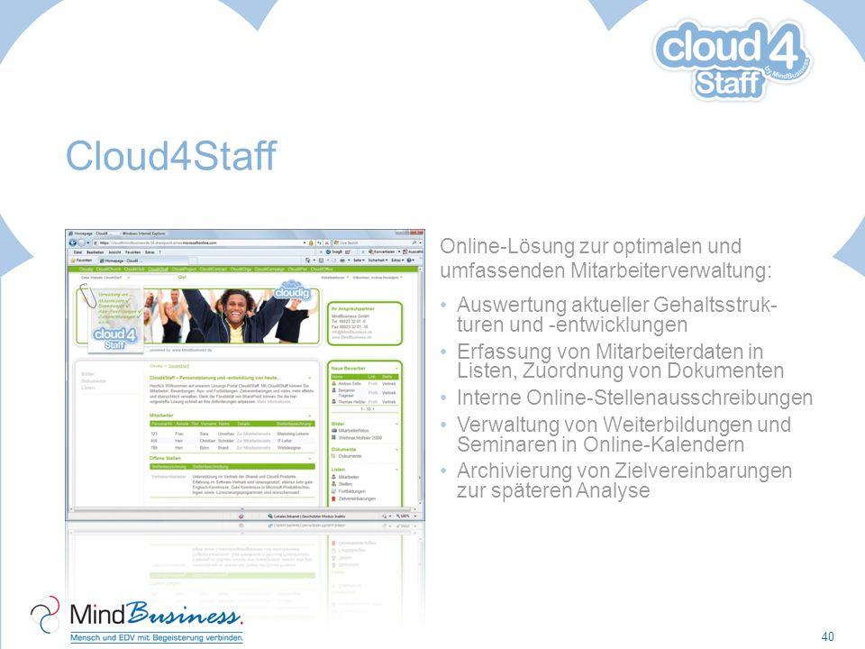Cloud4Staff Online-Lösung zur optimalen und umfassenden Mitarbeiterverwaltung: Auswertung aktueller Gehaltsstruk- turen und -entwicklungen.