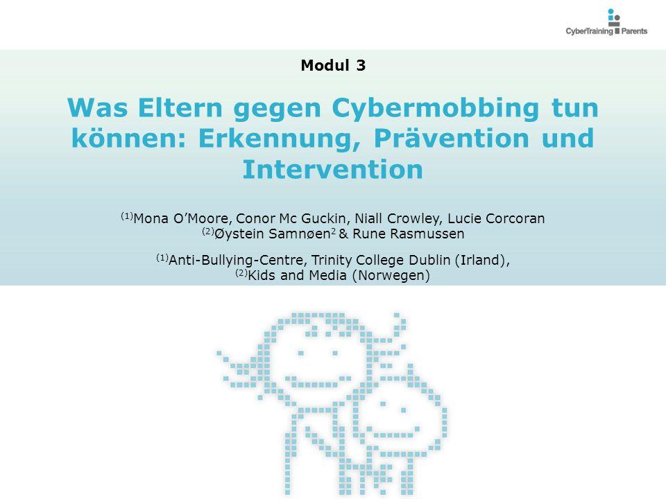 Modul 3 Was Eltern gegen Cybermobbing tun können: Erkennung, Prävention und Intervention.
