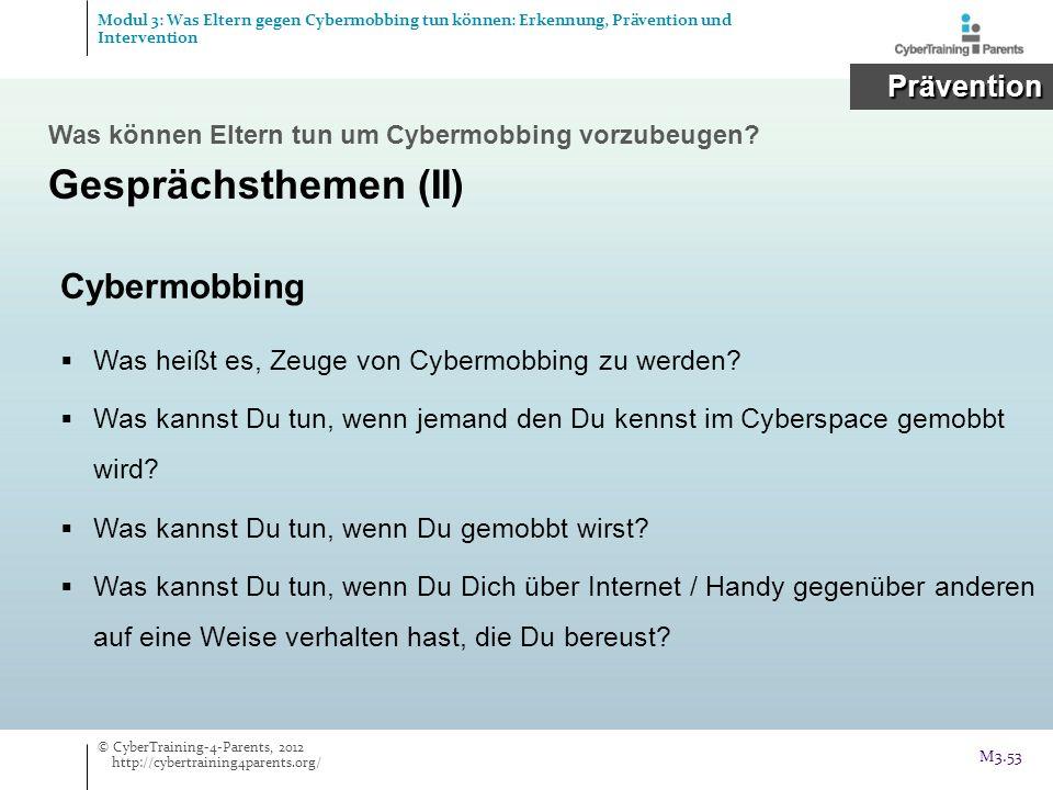 Gesprächsthemen (II) Cybermobbing Prävention