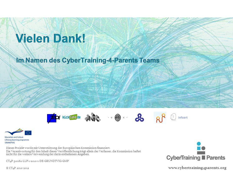 Vielen Dank! Im Namen des CyberTraining-4-Parents Teams