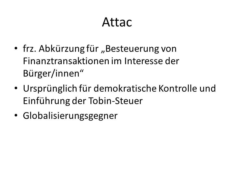 """Attac frz. Abkürzung für """"Besteuerung von Finanztransaktionen im Interesse der Bürger/innen"""