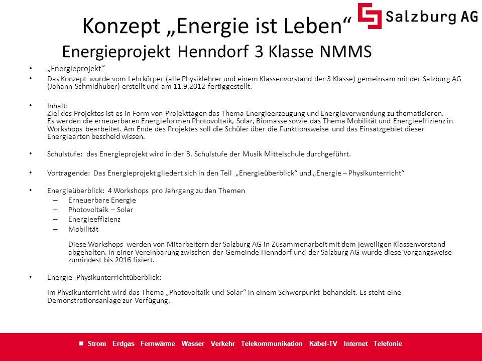 "Konzept ""Energie ist Leben Energieprojekt Henndorf 3 Klasse NMMS"