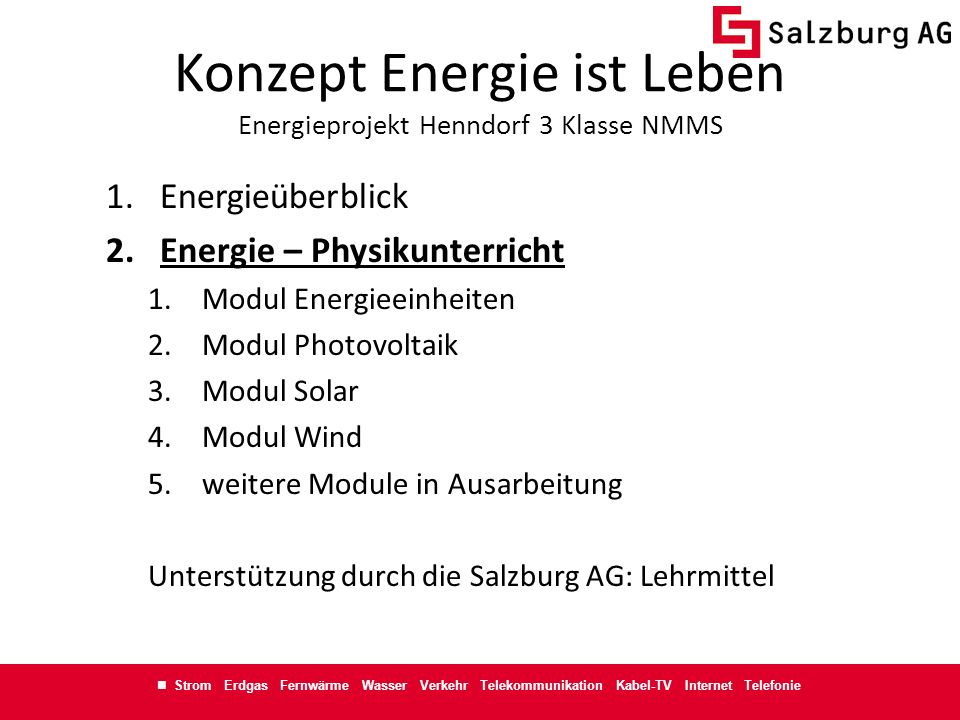 Konzept Energie ist Leben Energieprojekt Henndorf 3 Klasse NMMS