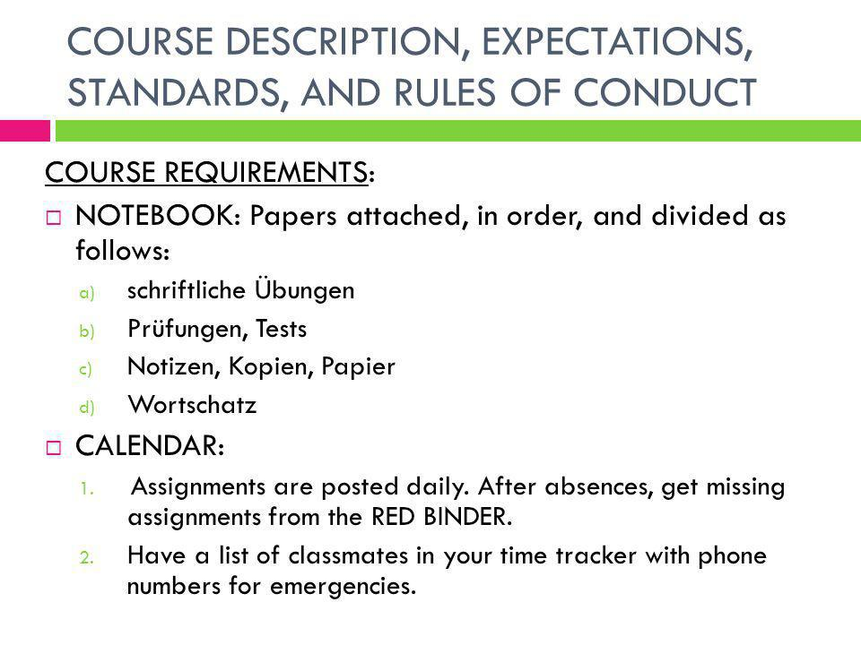 COURSE DESCRIPTION, EXPECTATIONS, STANDARDS, AND RULES OF CONDUCT