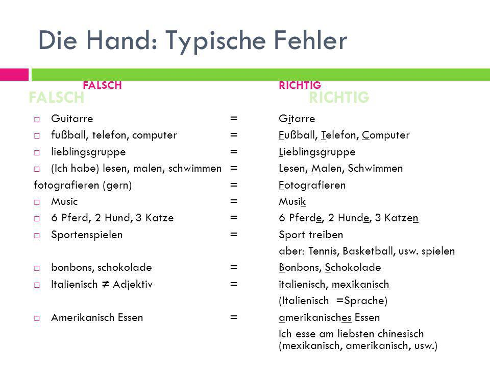 Die Hand: Typische Fehler