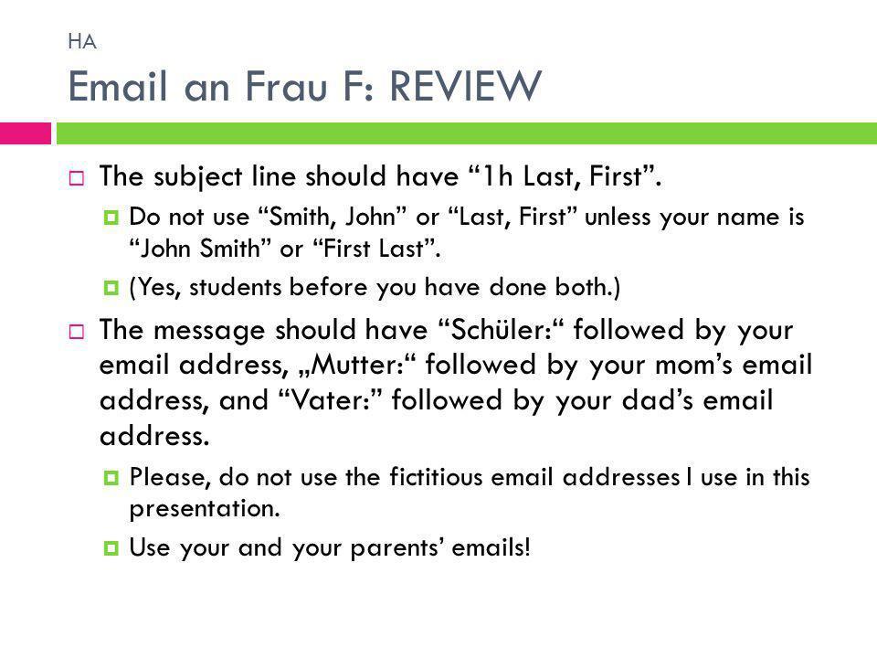 HA Email an Frau F: REVIEW