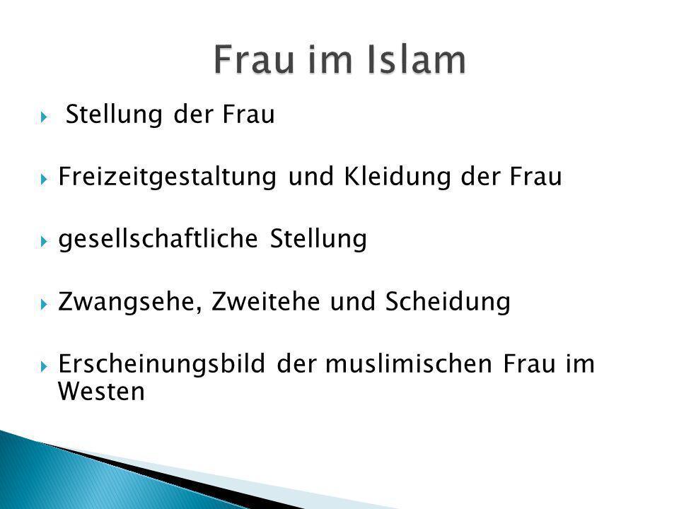 Frau im Islam Stellung der Frau