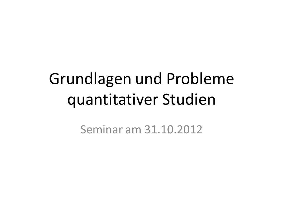 Grundlagen und Probleme quantitativer Studien