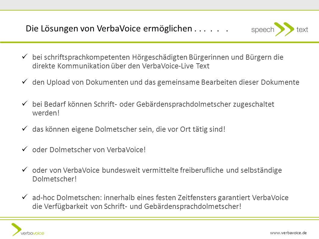 Die Lösungen von VerbaVoice ermöglichen . . . . . .