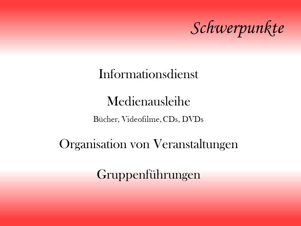 Schwerpunkte Informationsdienst Medienausleihe