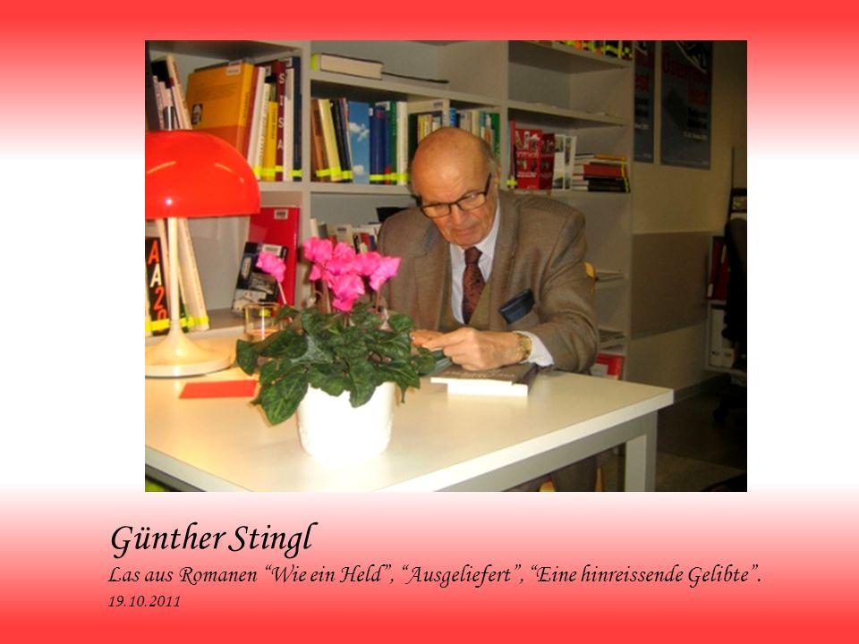 Günther Stingl Las aus Romanen Wie ein Held , Ausgeliefert , Eine hinreissende Gelibte .
