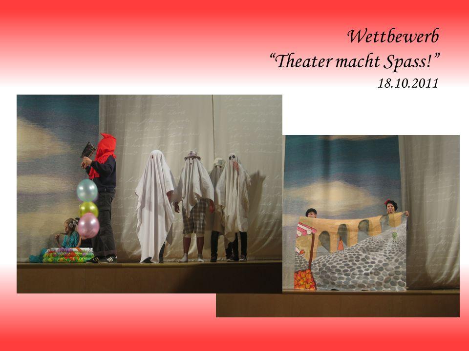 Wettbewerb Theater macht Spass! 18.10.2011
