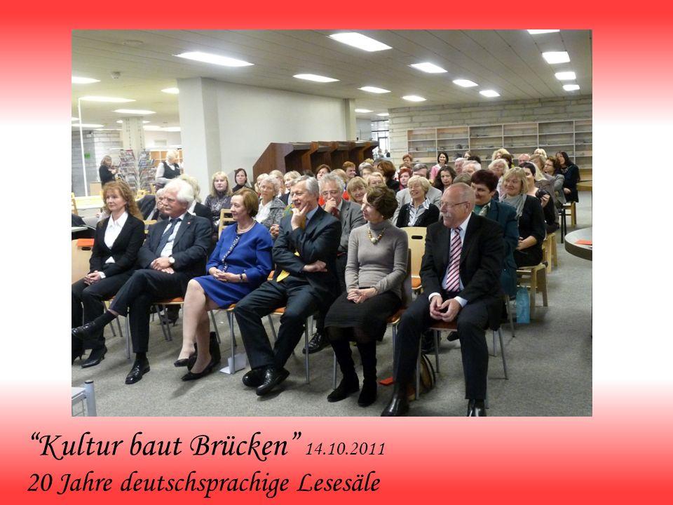 Kultur baut Brücken 14.10.2011 20 Jahre deutschsprachige Lesesäle