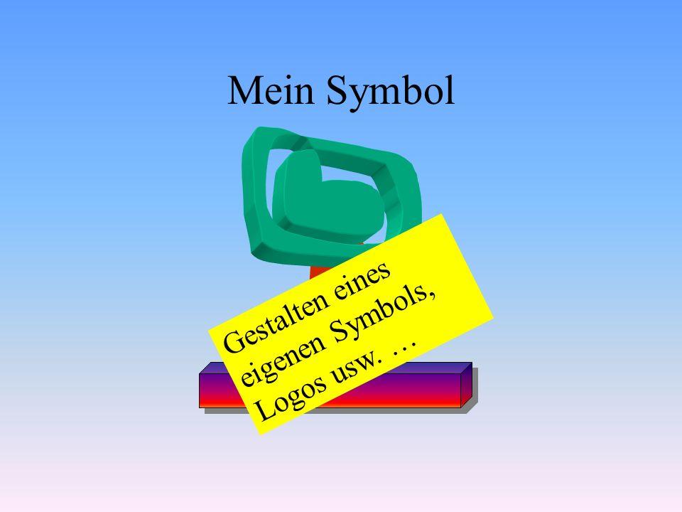 Mein Symbol Gestalten eines eigenen Symbols, Logos usw. …