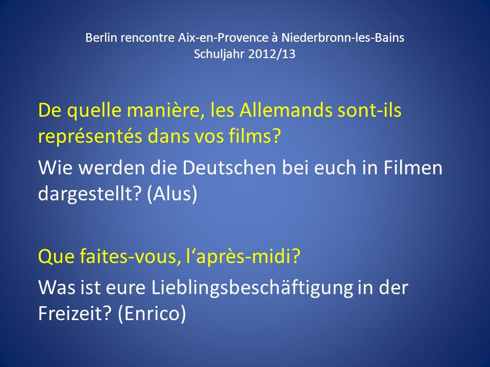 De quelle manière, les Allemands sont-ils représentés dans vos films