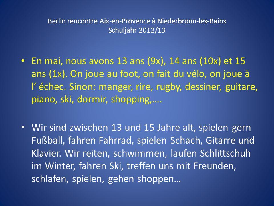 Berlin rencontre Aix-en-Provence à Niederbronn-les-Bains Schuljahr 2012/13