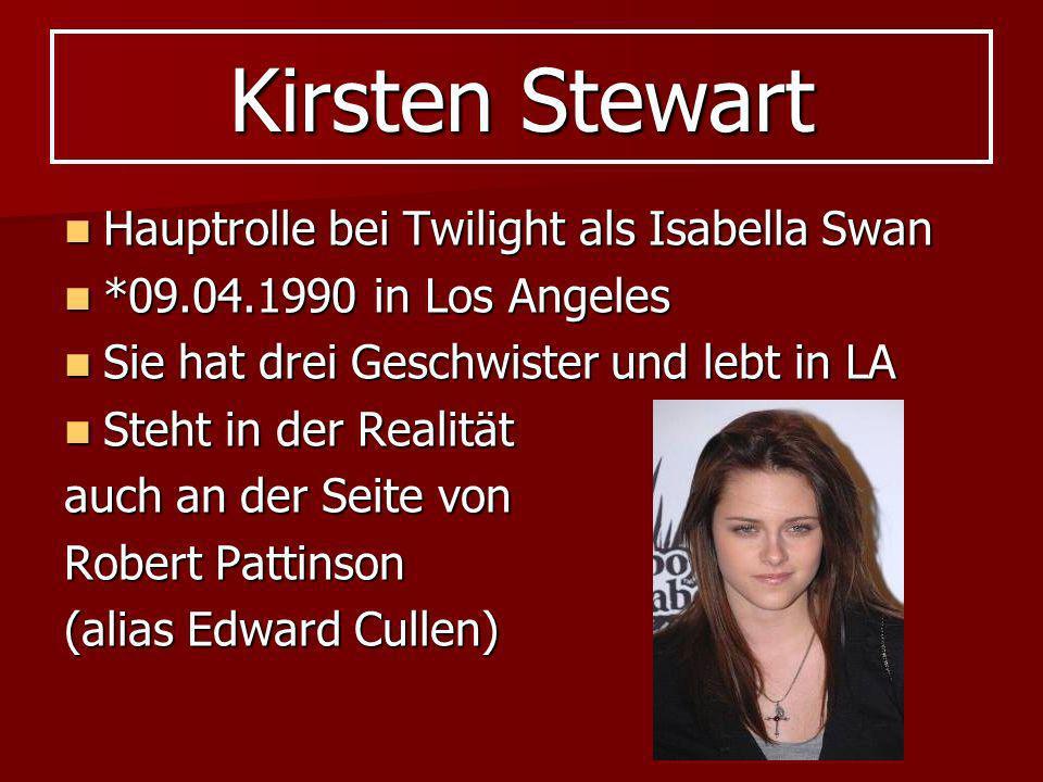 Kirsten Stewart Hauptrolle bei Twilight als Isabella Swan