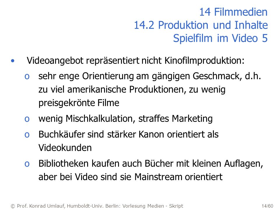 14 Filmmedien 14.2 Produktion und Inhalte Spielfilm im Video 5