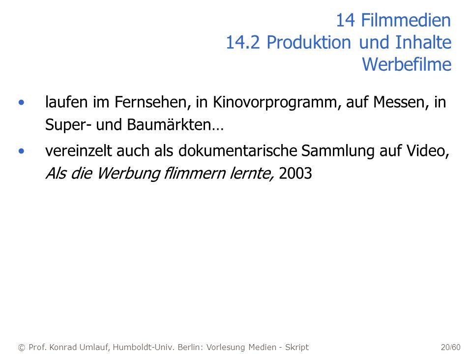 14 Filmmedien 14.2 Produktion und Inhalte Werbefilme